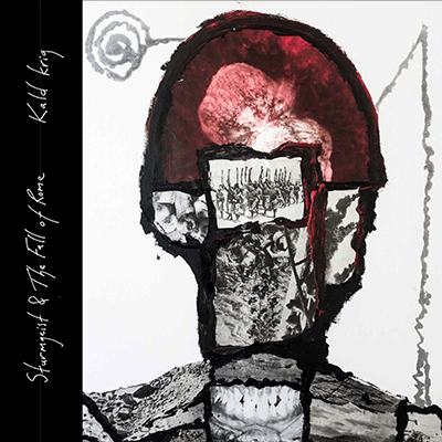 The album-cover to Sturmgeist & the fall of rome - Kald Krig - A collage of photos and painting forming a morbid head